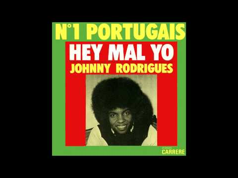 JOHNNY RODRIGUES  Hey Mal Yo  O MALHÃO