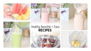 Healthy Smoothie + Juice Recipes