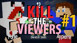 Kill The Viewers - Episode 1 - LA SURVIVANCE