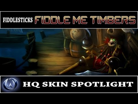 League of Legends: Fiddle Me Timbers Fiddlesticks (HQ Skin Spotlight)