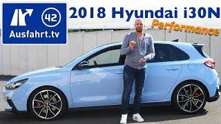 2018 Hyundai i30N 2.0 T-GDI Performance - Kaufberatung, Test, Review