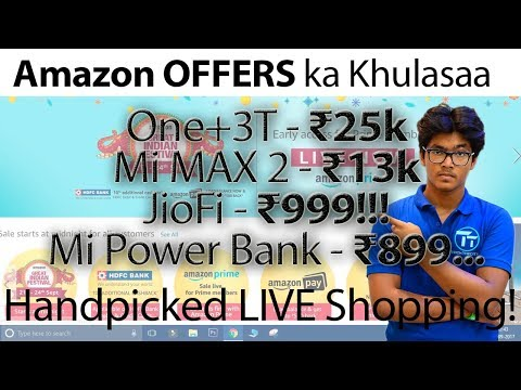 LIVE Exclusive PRIME Offers on AMAZON! Mi Max 2 ₹12999, JioFi ₹999 Exclusive LIVE Offers BEFORE SALE