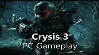 Crysis 3 - PC Gameplay - Max Settings (1920x1080p, 4xMSAA, Very High)