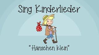 Hänschen klein - Kinderlieder zum Mitsingen | Sing Kinderlieder