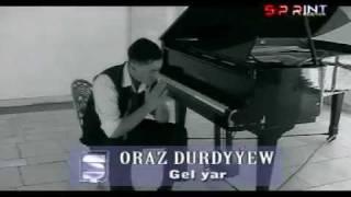 Oraz Durdyyew - Gel yar