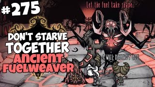Ancient Fuelweaver Fight - Don't Starve Together Gameplay - Part 275