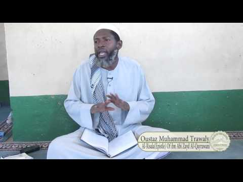 The Aqeedah of ibn Abi Zayd | Al-Risala | by Ustaadh  Muhammad Trawally | part 2