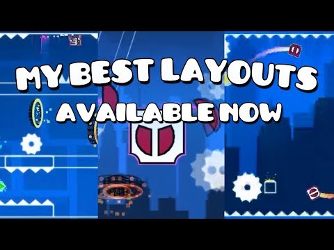 Play now My Best Layouts of Geometry Dash 2.2!