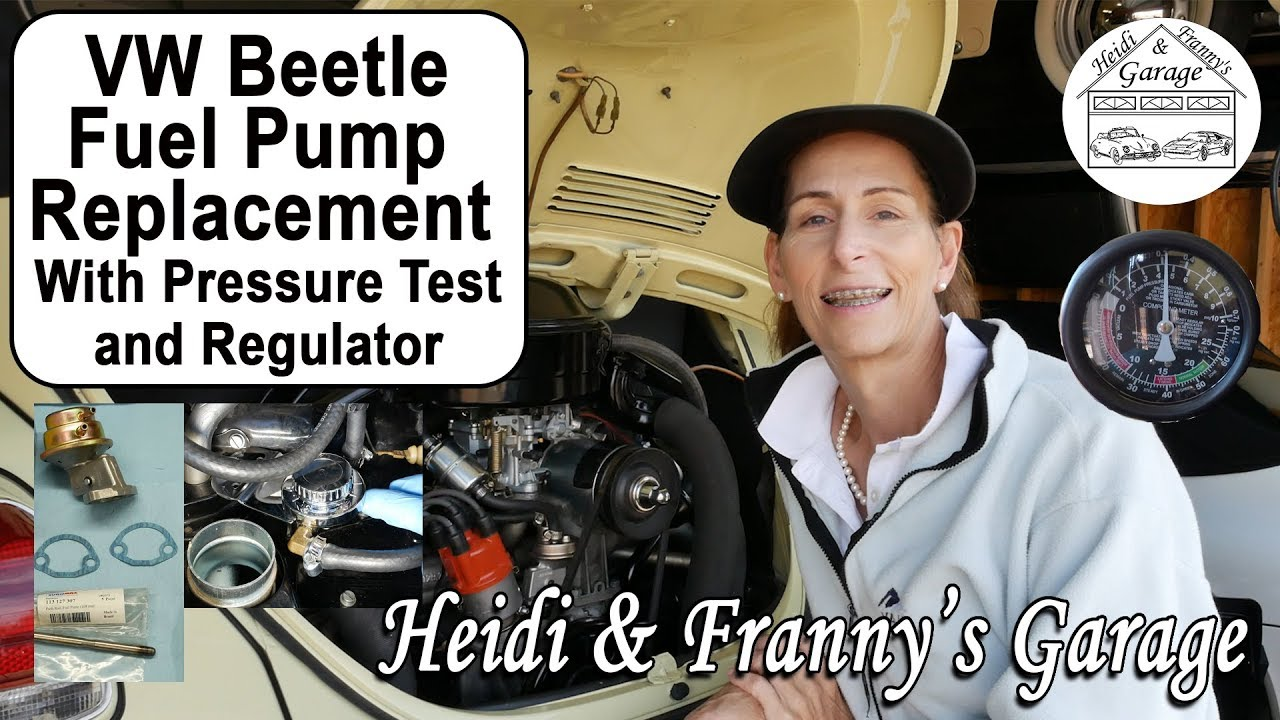 hight resolution of how to replace a fuel pump on a classic vw beetle diy pressure test regulator