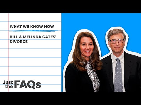 Here's why the Bill and Melinda Gates divorce will go down in history   Just the FAQs