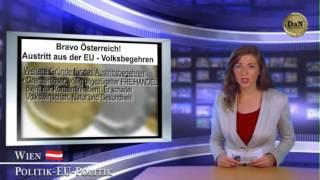Bravo Österreich! Austritt aus der EU -- Überparteiliches Volksbegehren | KTV