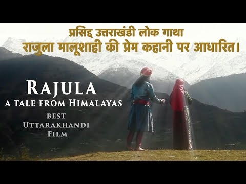 Rajula - A Tale from Himalayas OFFICIAL Film