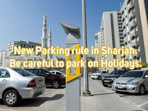 New Parking rule in Sharjah. Be careful to park on Holidays|ഷാർജയിൽ പാർക്ക് ചെയ്യുന്നവരുടെ ശ്രദ്ധ..