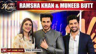BOL Nights with Ahsan Khan | 14th June 2019 | Muneeb Butt | Ramsha Khan | BOL Entertainment