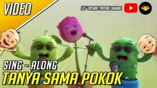 Download Upin & Ipin - Tanya Sama Pokok (Sing - Along) Mp3