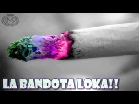 La Bandota Loka - Biper Lirika Kallejera Feat. Maniako �•