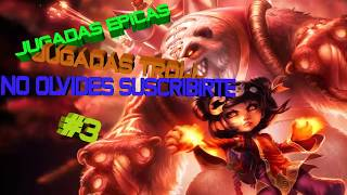 LEAGUE OF LEGENDS JUGADAS TROLL EPICOS #3 2018