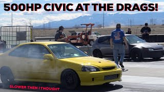 500HP TURBO D16 CIVIC AT THE DRAGS!