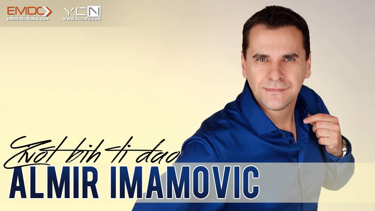 Almir Imamovic - 2016 - Zivot bih ti dao