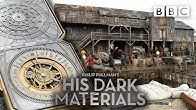 Building Lyra's World with amazing production design | His Dark Materials | BBC