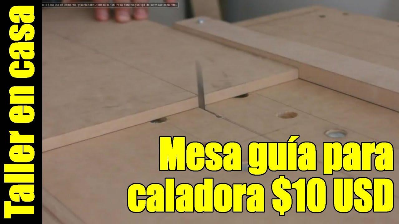 Mesa guia para sierra caladora parte 1 3 construcci n for Guias para toldos verticales