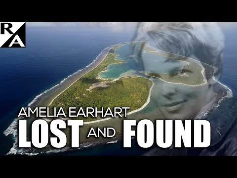 Amelia Earhart: Lost and Found