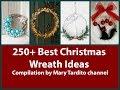 250+ Best DIY Wreath Ideas Compilation for Winter Season - Christmas Decor - Winter Decorating Ideas