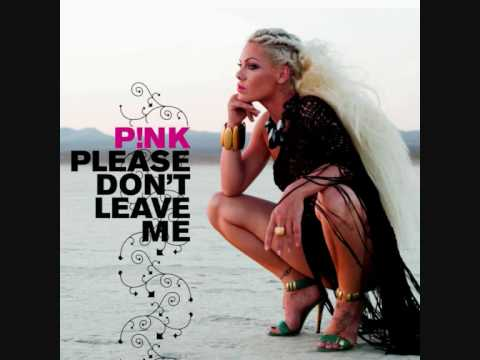P!nk - Please Don't Leave Me (Junior Vasquez Dub)