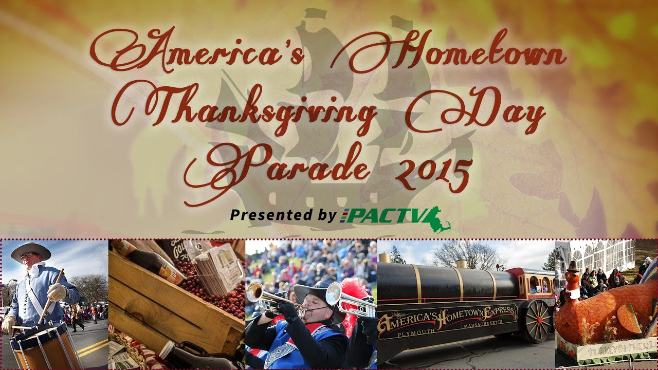 America S Hometown Thanksgiving Parade 2015 In Plymouth