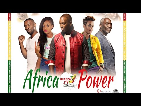 Collectif Brazza j'y Crois - African Power [Official Video]