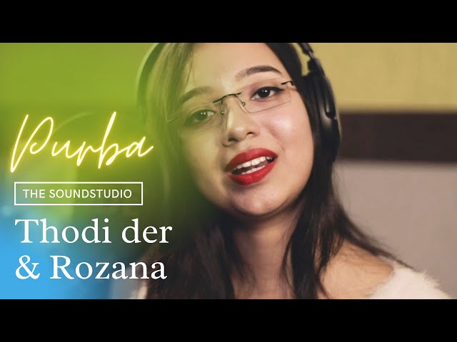 Bollywood Mashup-Thodi der & Rozana by Purba Bhattacharjee (The Sound Studio_cover song)