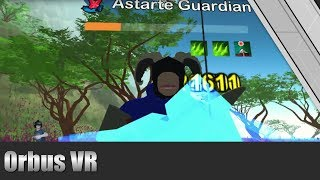 Orbus VR MMORPG Live Stream 1/2/18 (Update 3.45)