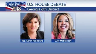 Georgia 6th Congressional District Debate Karen Handel vs Lucy McBath Oct 23, 2018