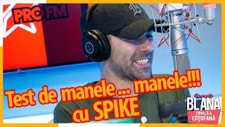 Test de MANELE, MANELE CU SPIKE #DimineataBlana