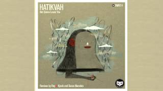 Hatikvah - Not Gonna Leave You (Full Vocal mix)