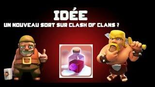 Nouveau sort /idée de mise à jour/clash of clans