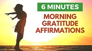 Morning Affirmations to Start Your Day with Gratitude   POWERFUL!