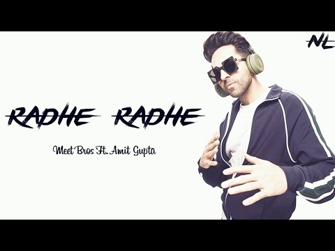 Radhe Radhe Lyrics  Meet Bros Ft Amit Gupta