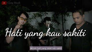Rossa - Hati Yang Kau Sakiti I Cover Gang Musik feat Dori