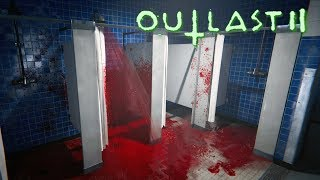 #8 КРОВАВЫЙ ДУШ НЕ ЗАКАЗЫВАЛИ? Прохождение Outlast 2