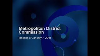 Metropolitan District Commission Meeting of January 7, 2019