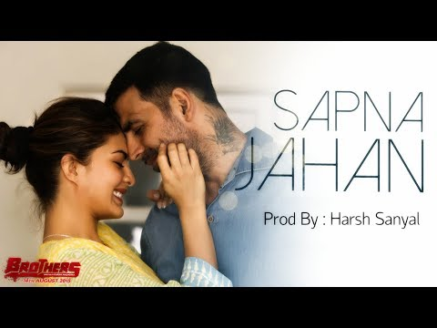 Sapna Jahan - Instrumental Cover Mix (Brothers/Sonu Nigam)  | Harsh Sanyal |
