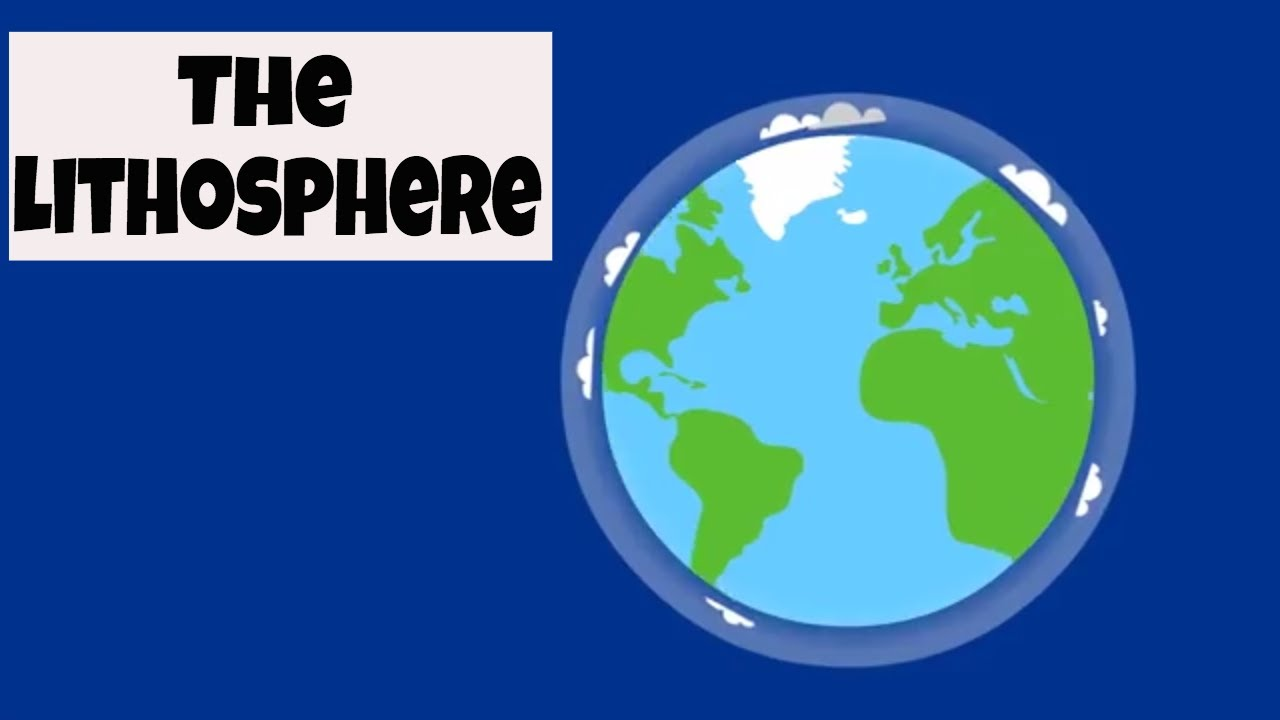 The Lithosphere - YouTube