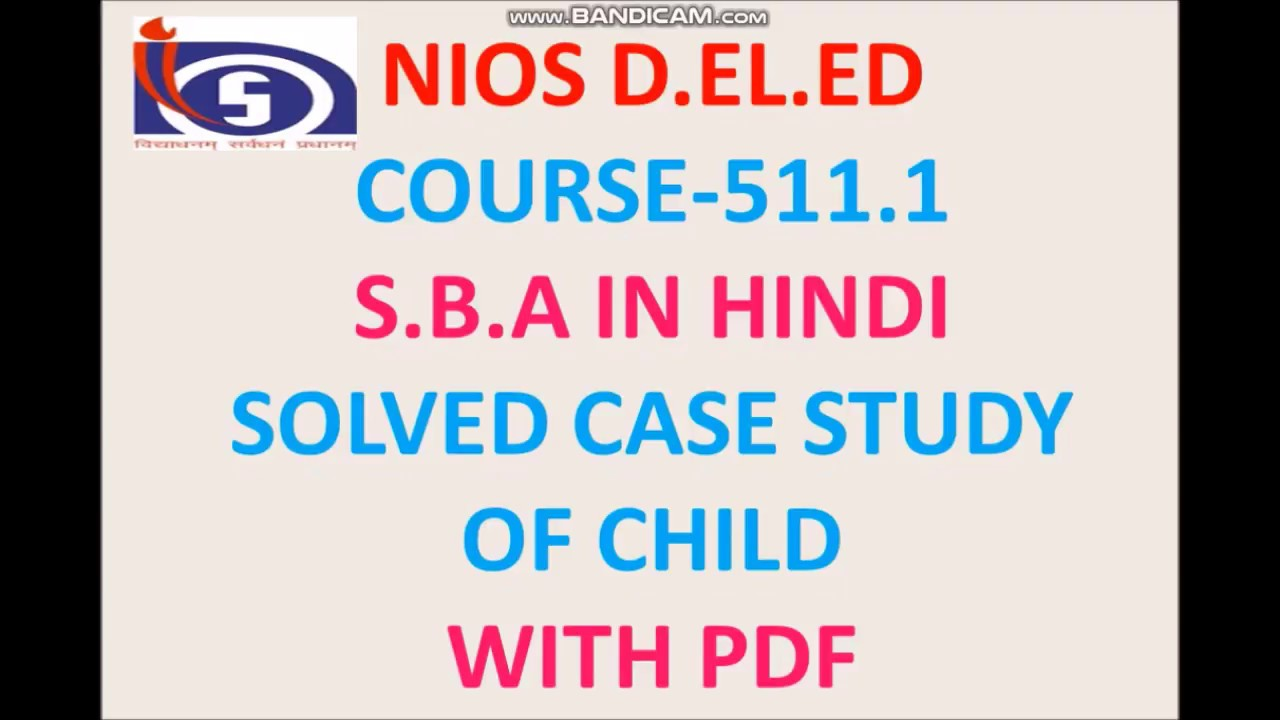 S.B.A course-511.1-Solved -CASE Study of child  with PDF #1