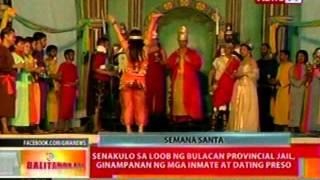 BT: Senakulo sa loob ng Bulacan Provincial Jail, ginampanan ng mga inmate at dating preso