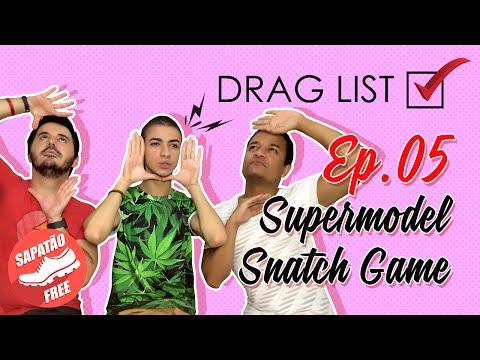 Drag List - Ep. 05 - Supermodel Snatch Game