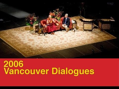 Cultivating Happiness - 2006 Vancouver Dialogues