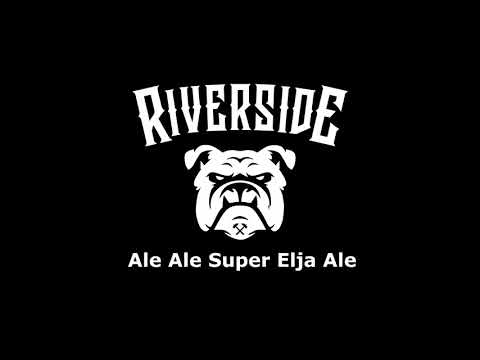 Riverside Squad - Ale Ale Super Elja (Official Audio Lyric)
