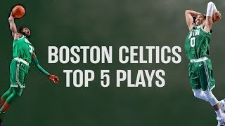 Boston Celtics Top 5 Plays of the Week (03/26/2018 - 04/01/2018)