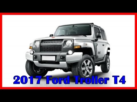 2017 Ford Troller T4 Picture Gallery